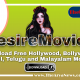 DesireMovies (2020) | Download Free Hollywood, Bollywood, Punjabi, Bhojpuri Movies