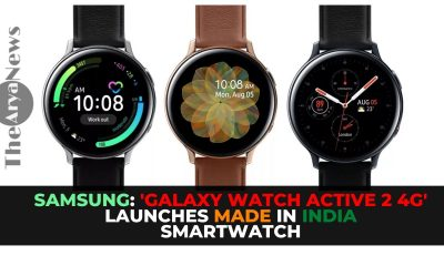 Samsung: 'Galaxy Watch Active 2 4G' launches Made in India smartwatch